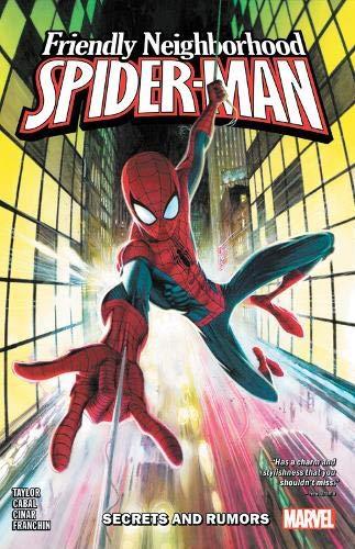 Friendly Neighborhood Spider-Man: Secrets and Rumours