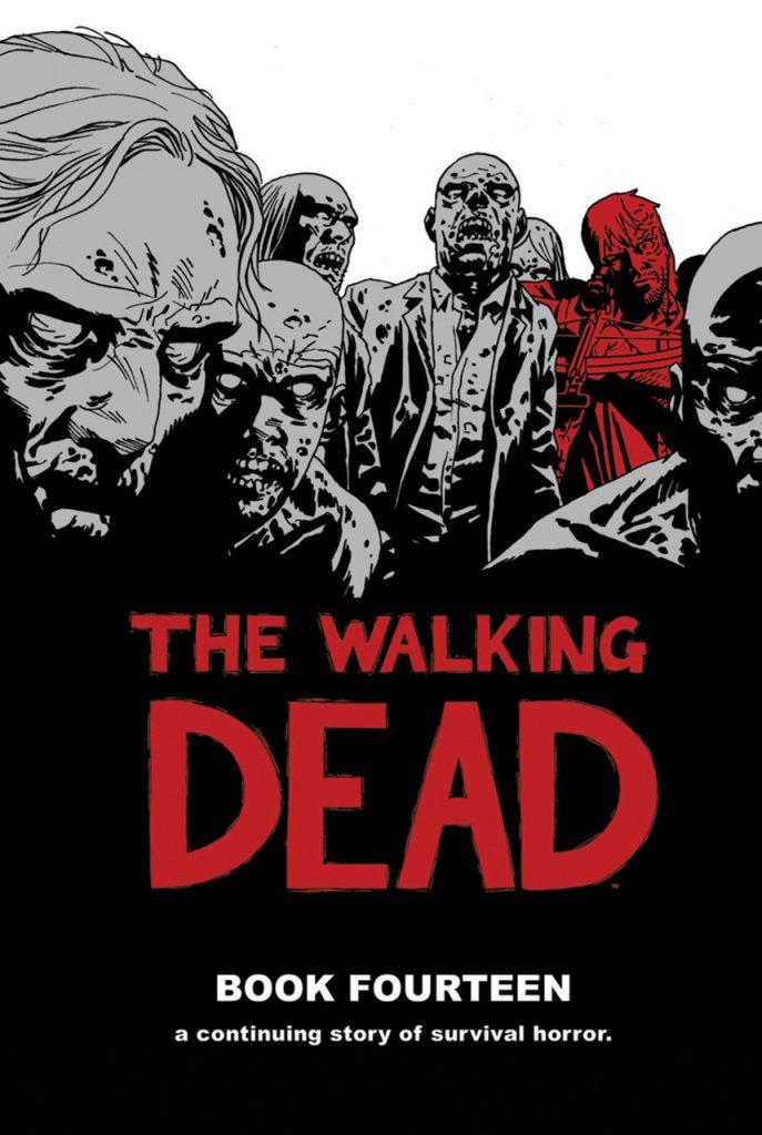 The Walking Dead Book Fourteen