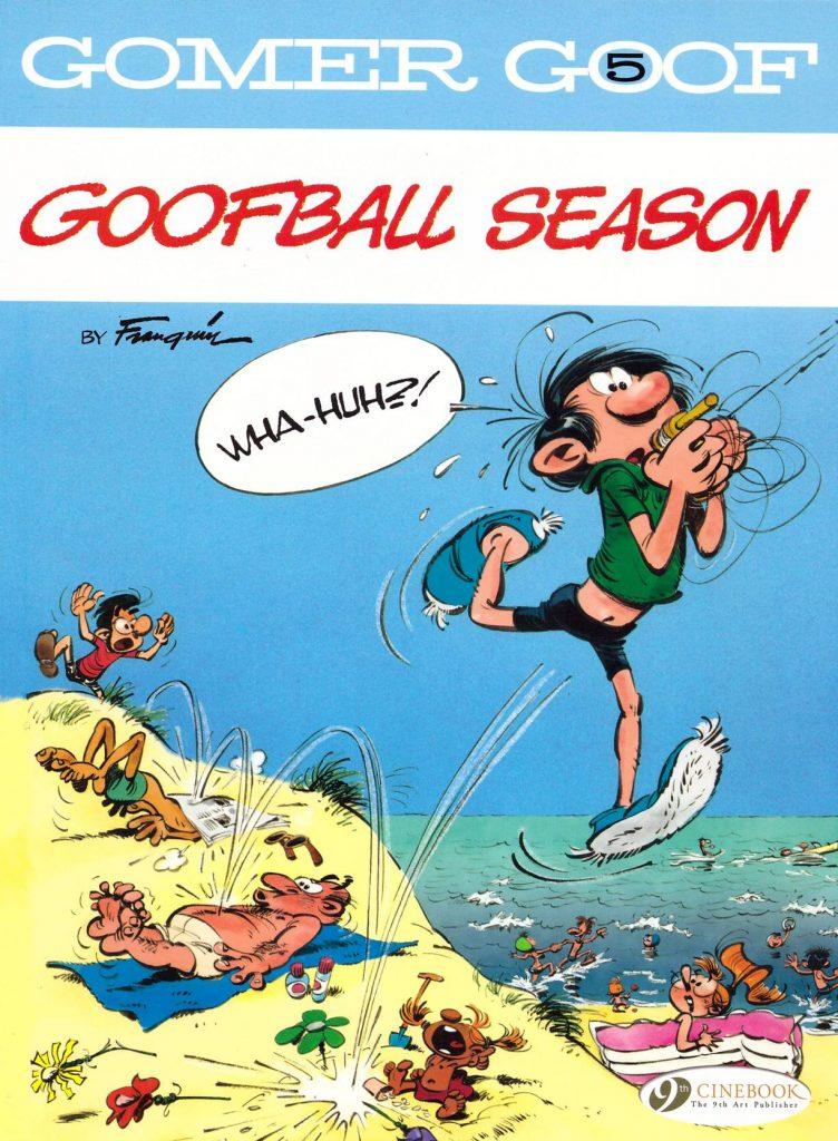 Gomer Goof 5: Goofball Season
