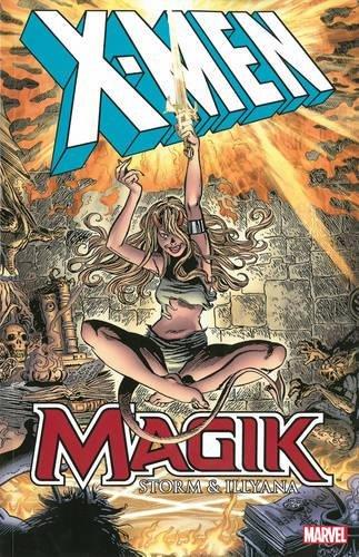 X-Men: Magik – Storm and Illyana