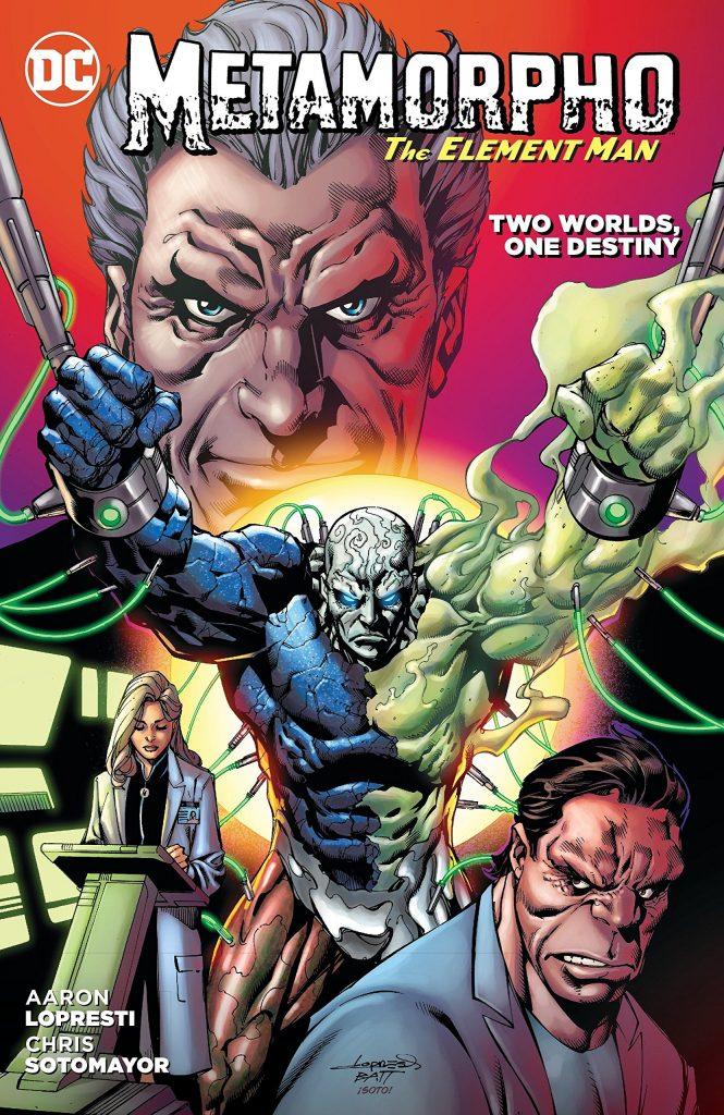 Metamorpho the Element Man: Two Worlds, One Destiny