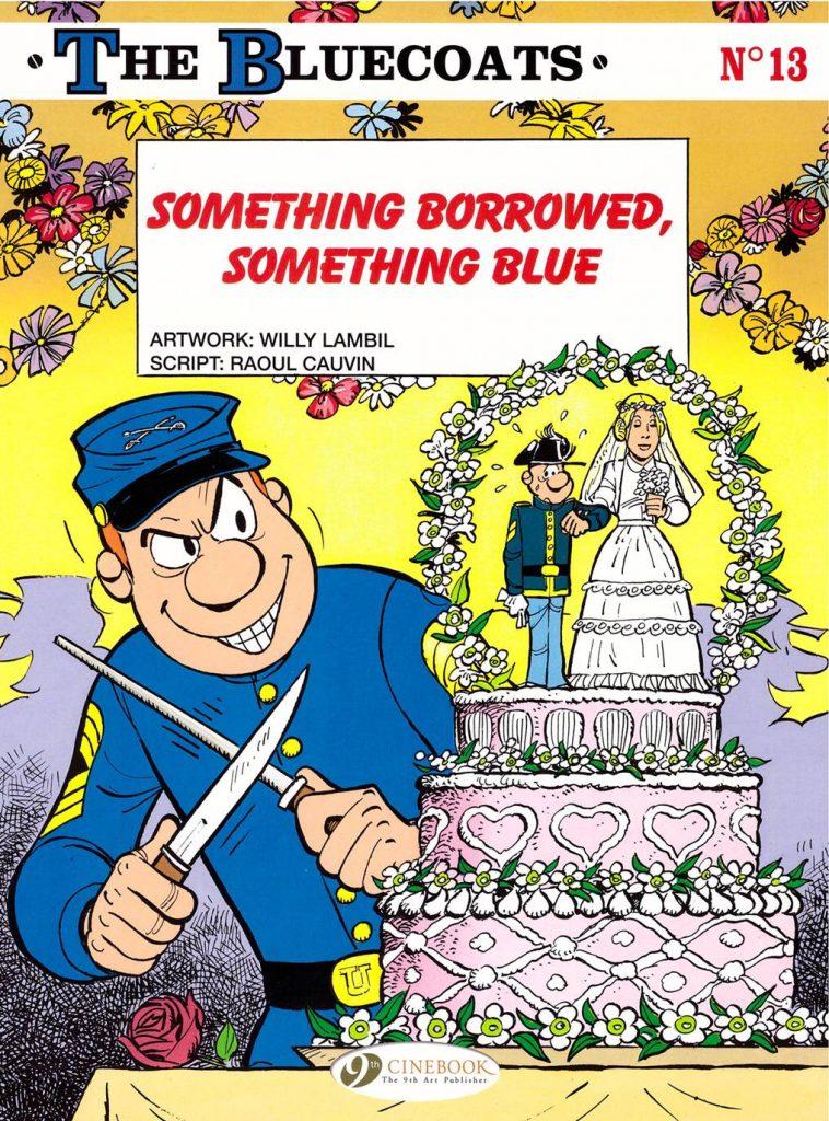 The Bluecoats: Something Borrowed, Something Blue