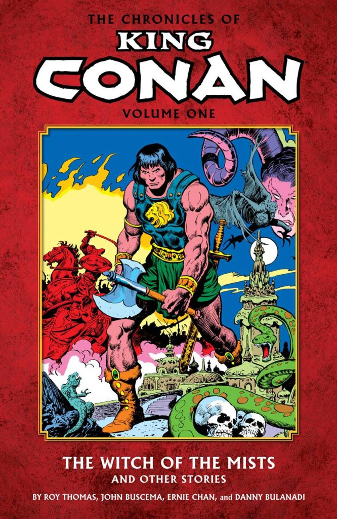 The Chronicles of King Conan Volume One: The Witch of the Mists and Other Stories