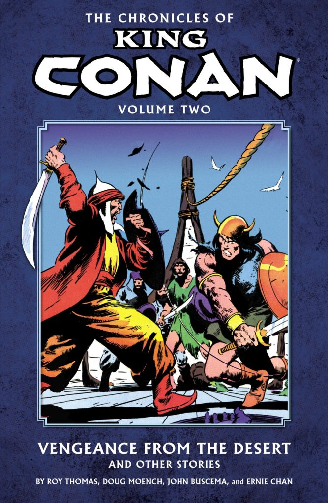 The Chronicles of King Conan Volume Two: Vengeance From the Desert and Other Stories