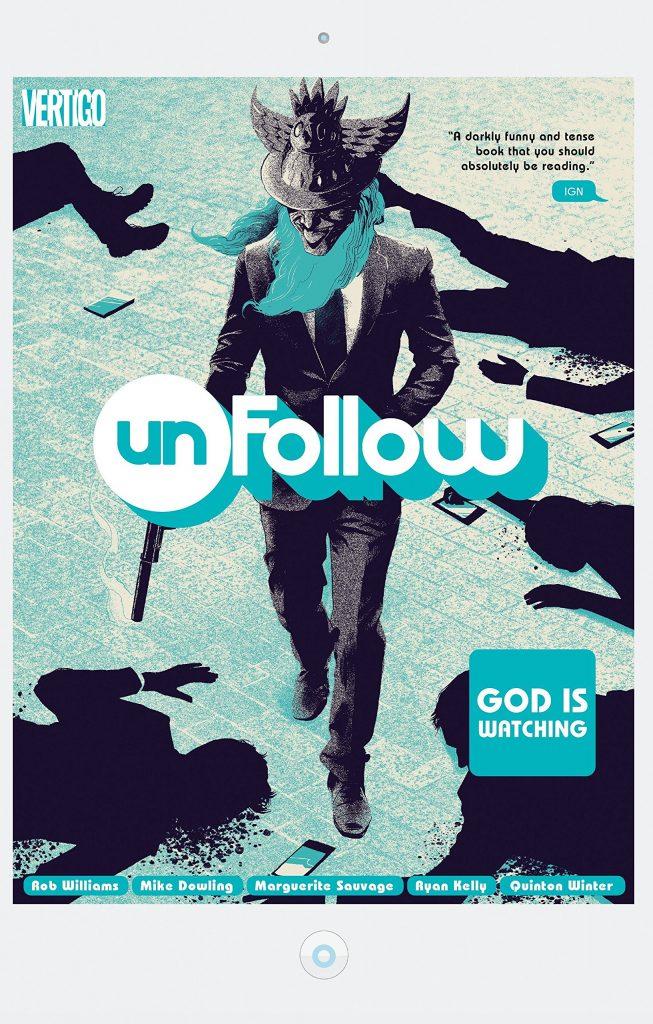 Unfollow Vol. 2: God is Watching