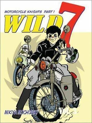 Wild 7 Vol. 3: The Biker Knights Incident