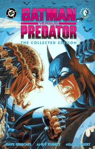Batman versus Predator: The Collected Edition