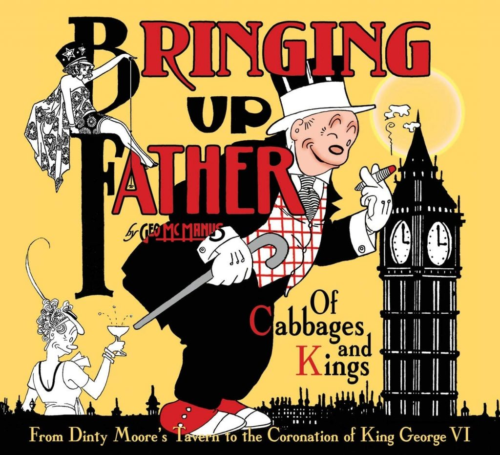 Bringing Up Father: Of Cabbages and Kings