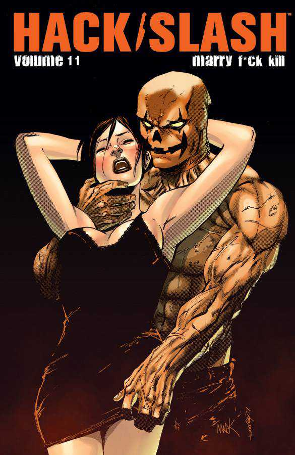 Hack/Slash Volume 11: Marry F*ck Kill