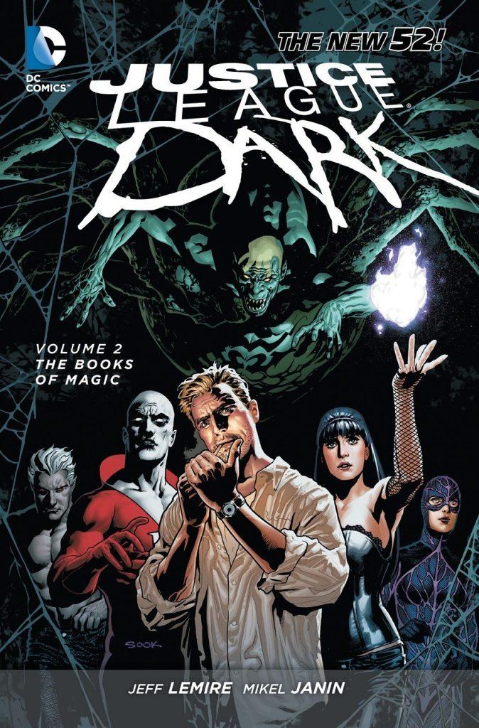 Justice League Dark Volume 2: The Books of Magic