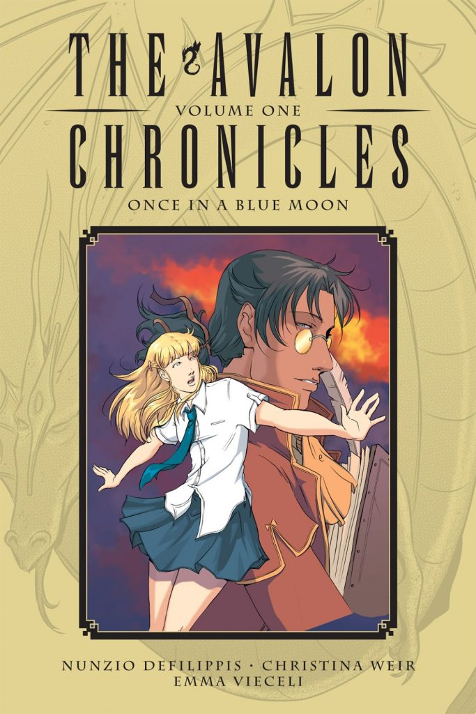 The Avalon Chronicles Volume One: Once in a Blue Moon