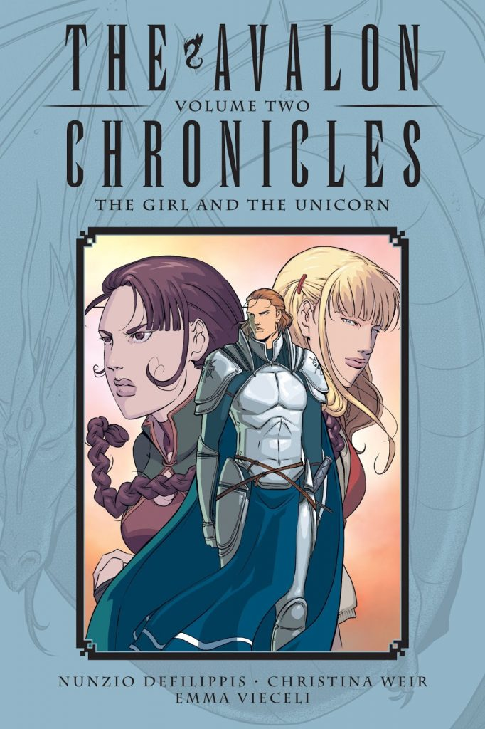 The Avalon Chronicles Volume Two: The Girl and the Unicorn