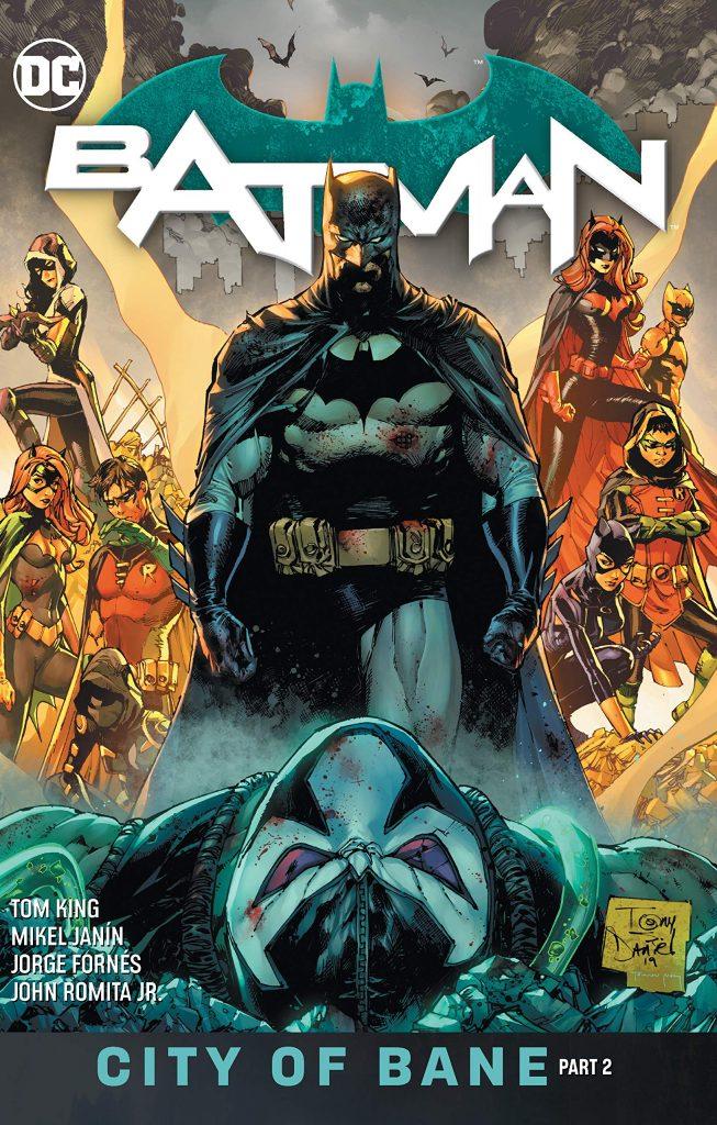 Batman Vol. 13: City of Bane Part 2