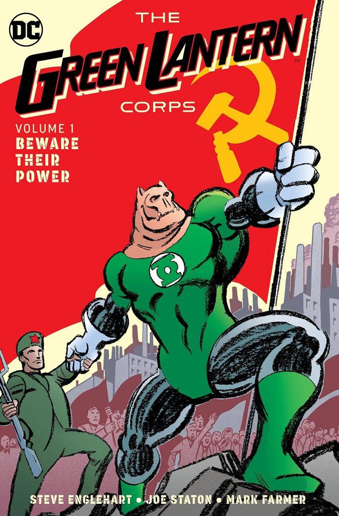 Green Lantern Corps Volume 1: Beware Their Power
