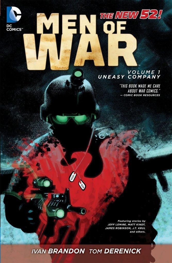 Men of War Volume 1: Uneasy Company