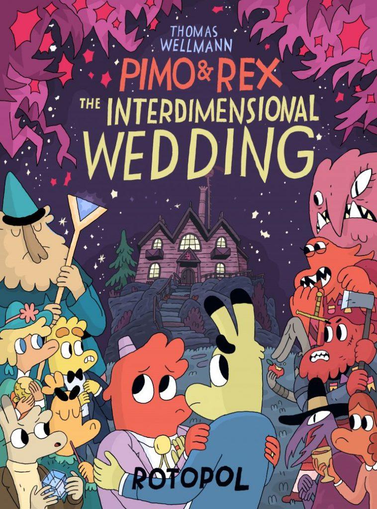 Pimo & Rex: The Interdimensional Wedding