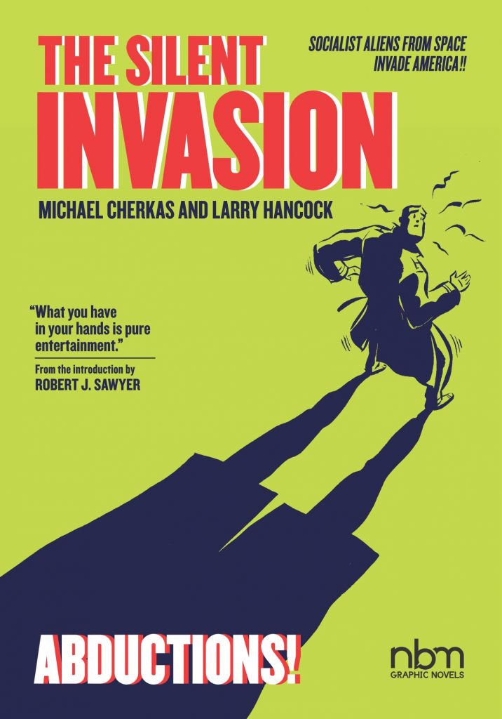 The Silent Invasion: Abductions!
