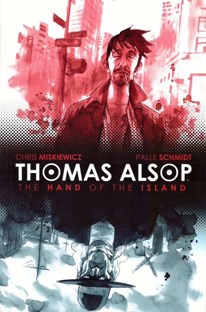 Thomas Alsop: The Hand of the Island