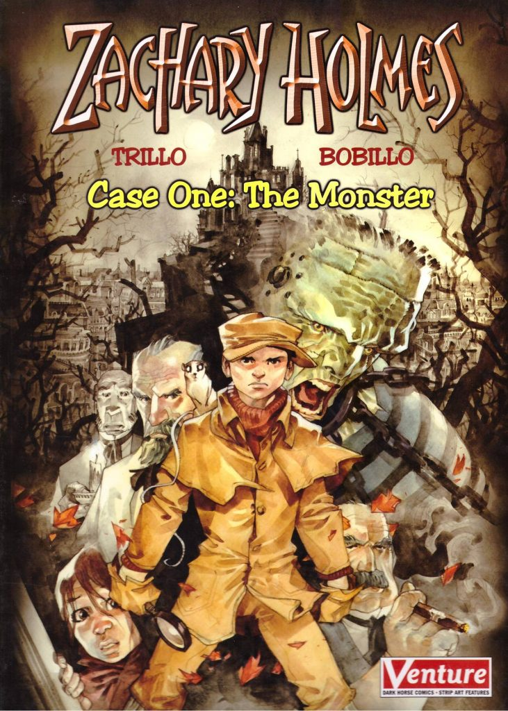 Zachary Holmes Case One: The Monster