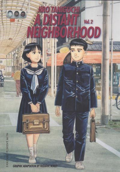 A Distant Neighborhood Vol. 2
