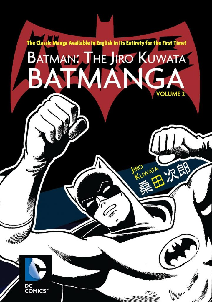 Batman: The Jiro Kuwata Batmanga Volume 2