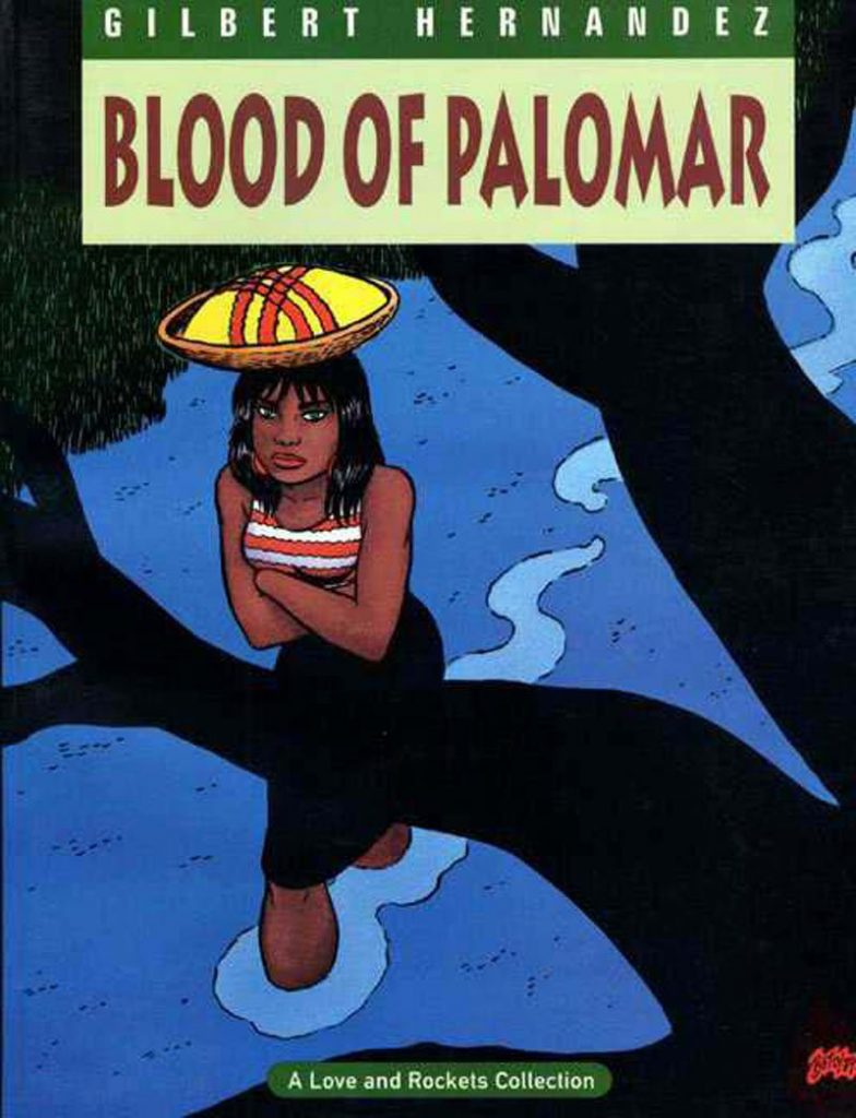 Blood of Palomar: Volume Eight of the Complete Love and Rockets