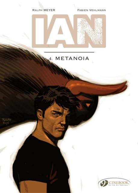 Ian 4: Metanoia