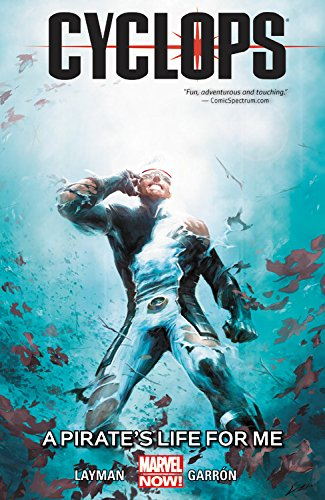 Cyclops: It's A Pirate's Life For Me