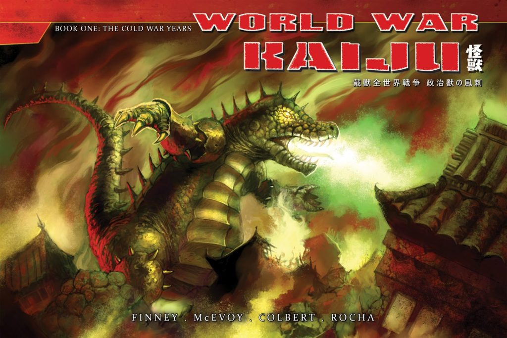 World War Kaiju 1: The Cold War Years