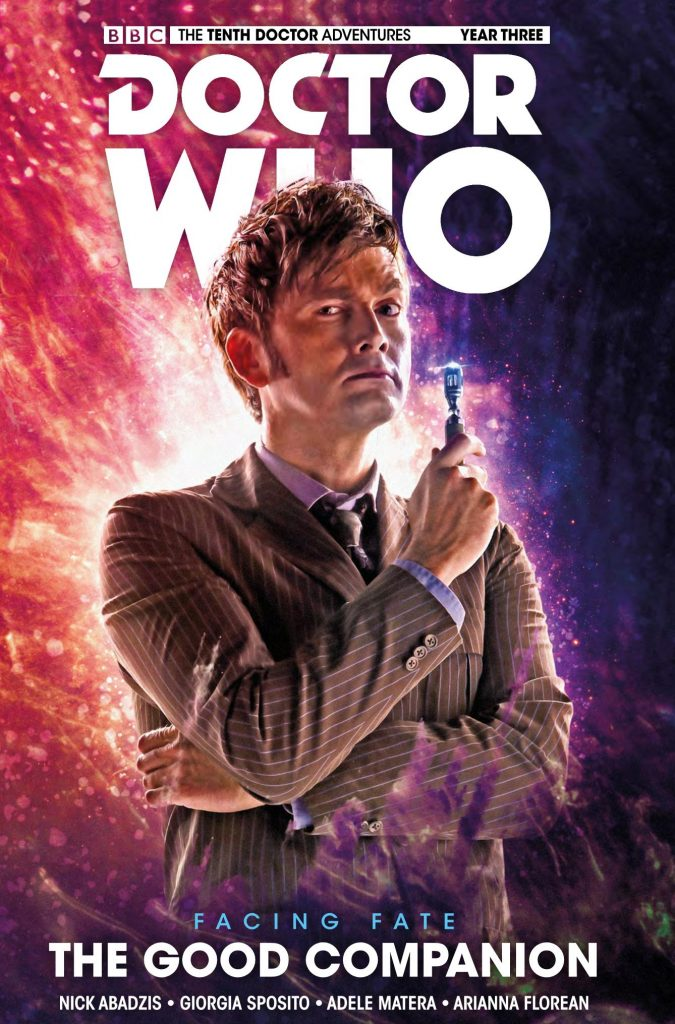 Doctor Who: The Tenth Doctor Vol. 10 – Facing Fate – The Good Companion