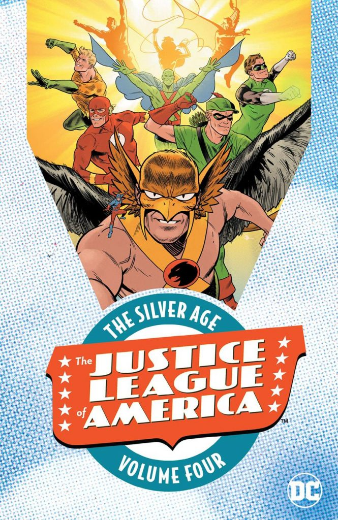 The Justice League of America: The Silver Age Volume Four