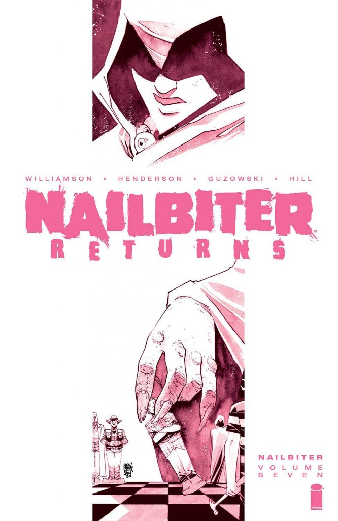 Nailbiter Volume Seven: Nailbiter Returns