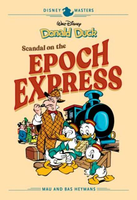 Disney Masters: Donald Duck – Scandal on the Epoch Express