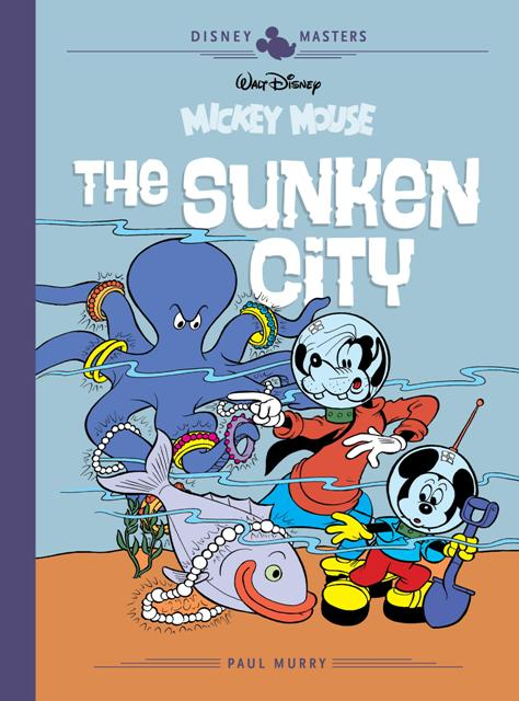 Disney Masters – Mickey Mouse: The Sunken City