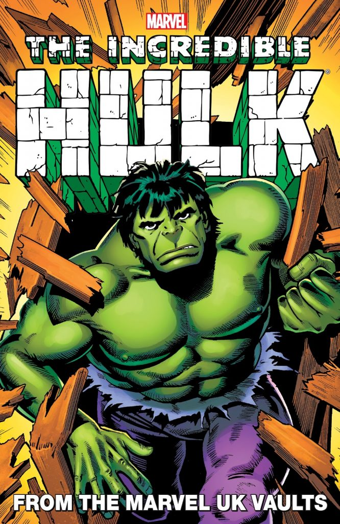 The Incredible Hulk: From the Marvel UK Vaults