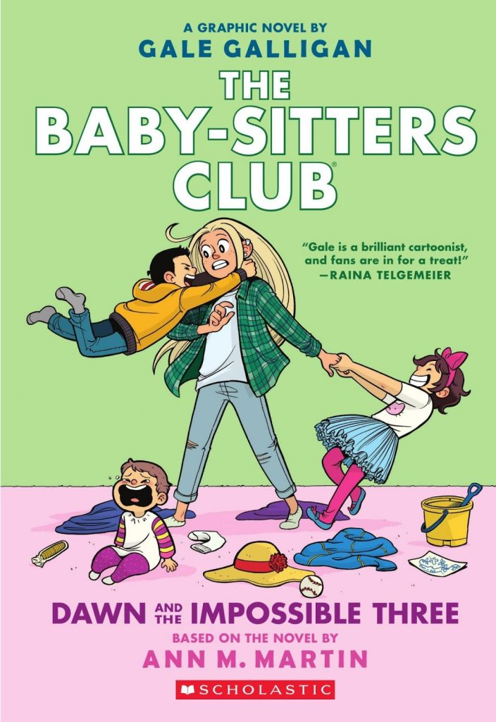 The Baby-Sitters Club: Dawn and the Impossible Three