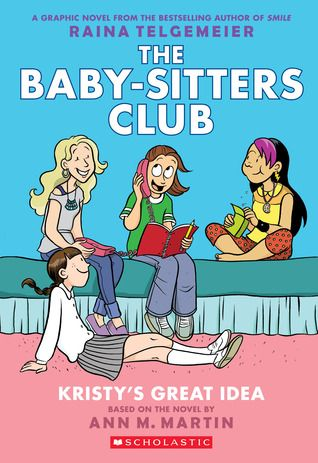 The Baby-Sitters Club: Kristy's Great Idea