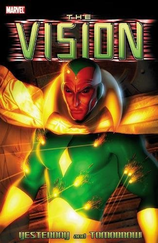 The Vision: Yesterday and Tomorrow