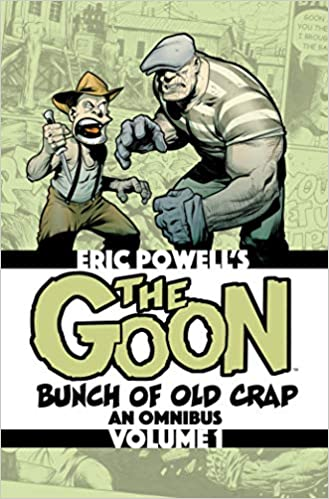 The Goon: Bunch of Old Crap – An Omnibus Volume 1