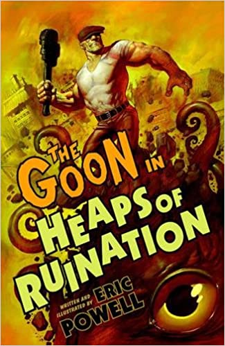 The Goon 3: Heaps of Ruination