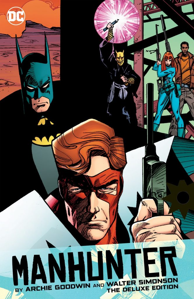 Manhunter by Archie Goodwin and Walter Simonson: Deluxe Edition