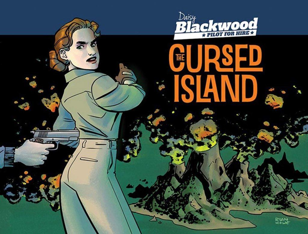 Daisy Blackwood, Pilot for Hire: The Cursed Island