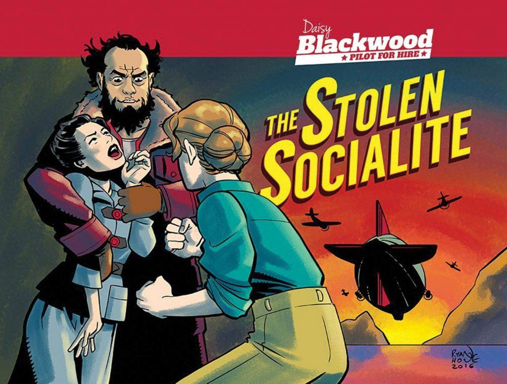 Daisy Blackwood, Pilot for Hire: The Stolen Socialite