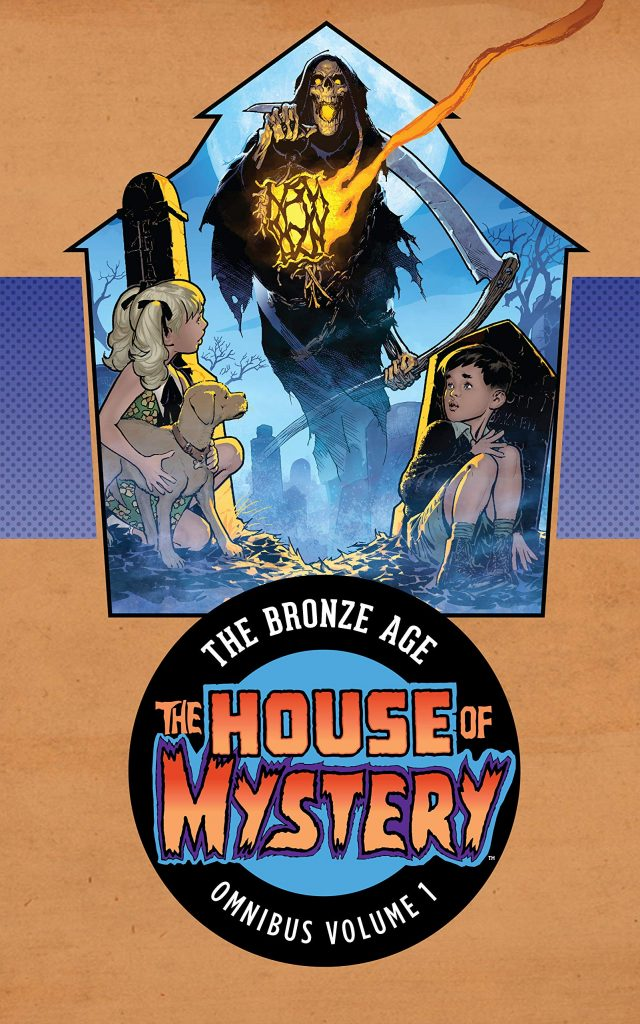 The House of Mystery: The Bronze Age Omnibus Volume 1