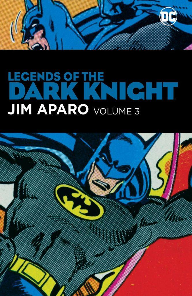 Legends of the Dark Knight: Jim Aparo Volume 3