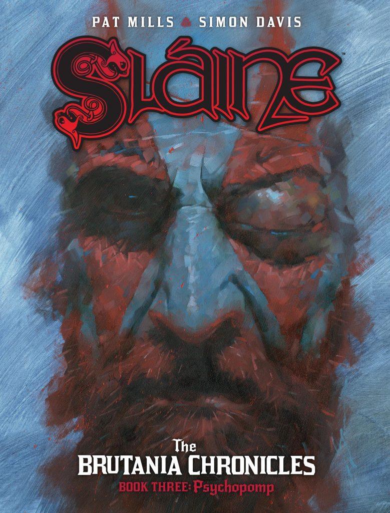 Sláine: The Brutania Chronicles Book Three – Psychopomp