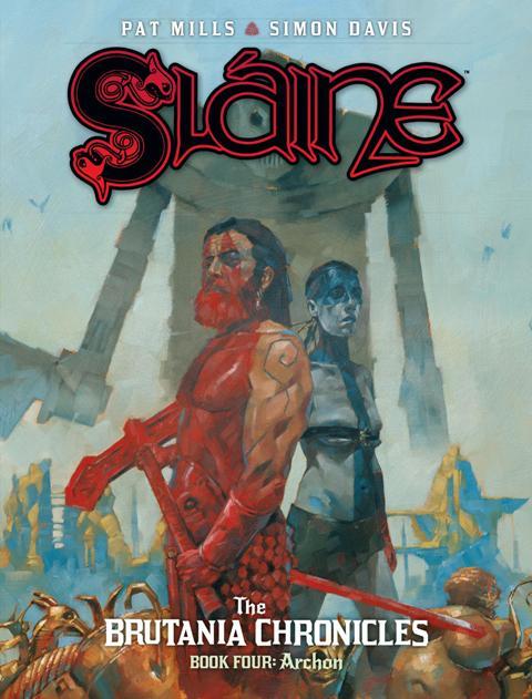 Sláine: The Brutania Chronicles Book Four – Archon