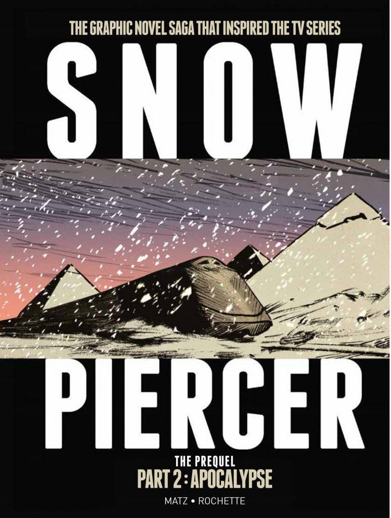 Snowpiercer: The Prequel Part 2 – Apocalypse
