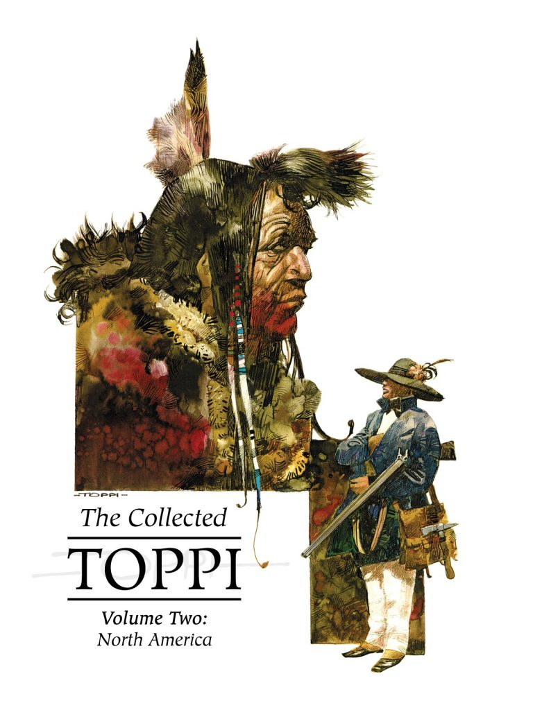 The Collected Toppi Volume Two: North America