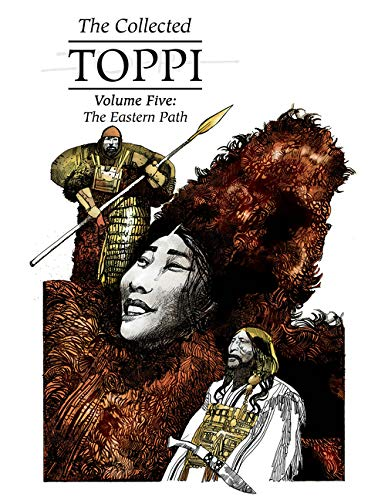 The Collected Toppi Volume Five: The Eastern Path